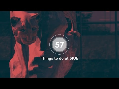 57 Things to Do at SIUE