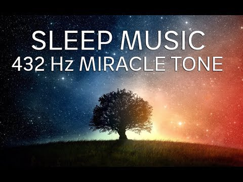 The Best SLEEP Music | 432hz - Healing Frequency | Deeply Re