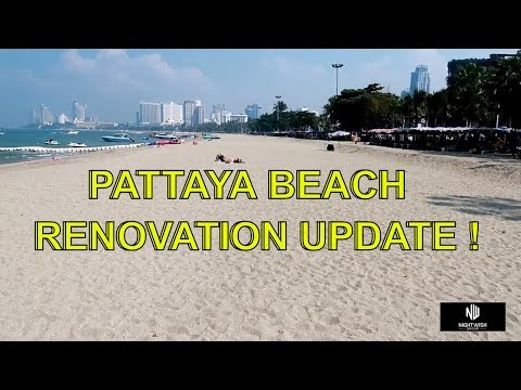 Pattaya Beach Renovations update & rumours abound in Pattaya  vlog 356