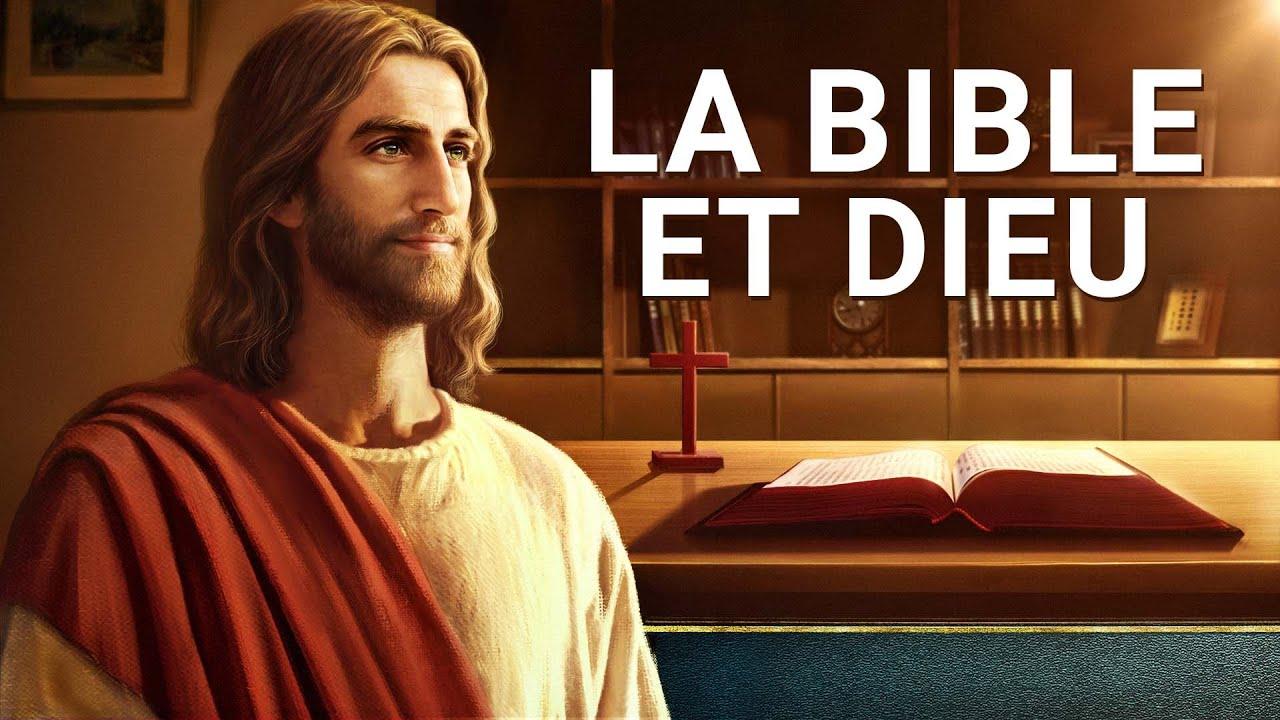 Clarifier le lien entre la Bible et Dieu « La Bible et Dieu » | Film chrétien en français