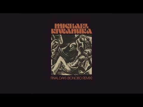 Michael Kiwanuka 'Final Days' (Bonobo Remix)
