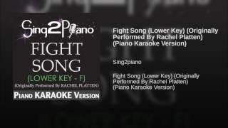 Fight Song Lower Key Originally Performed By Rachel Platten