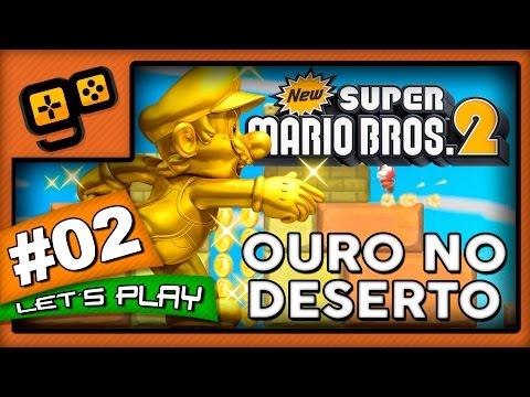 Let's Play: New Super Mario Bros 2 - Parte 2 - Ouro no Deserto