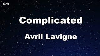 Complicated - Avril Lavigne Karaoke 【No Guide Melody】 Instrumental
