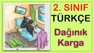 Dağınık Karga Serbest Okuma Metni - 2. Sınıf Türkçe Dersi