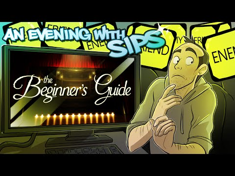 The Beginner's Guide - An Evening With Sips