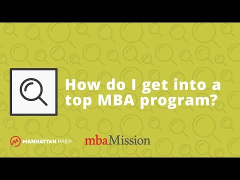 What do top business schools look for in MBA applicants? | All Your MBA Questions Answered