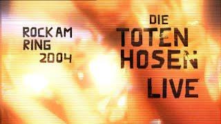 Die Toten Hosen // Hier kommt Alex - Live - Rock am Ring 2004
