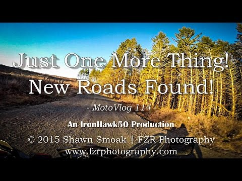 Just One More Thing! - New Roads Found! - DR | MotoVlog 114