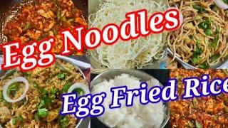 Egg Noodles & Egg fried Rice