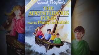 The Adventurous Four Audiobook by Enid Blyton read by Phillip Schofield