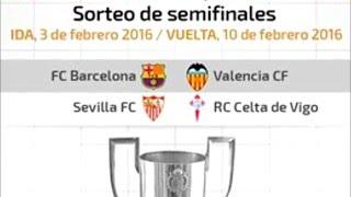 FC Barcelona - Valencia y Sevilla - Celta en Copa del Rey