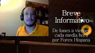 Breve Informativo - Noticias Forex del  25 de Julio del 2017