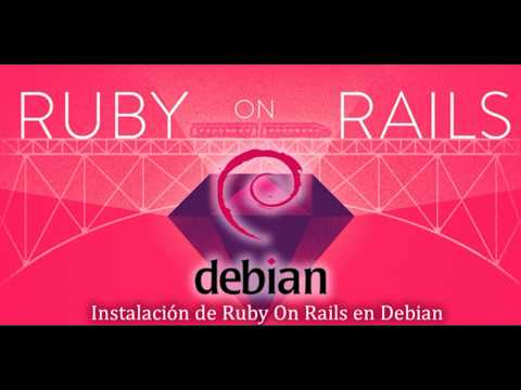 Instalemos Ruby on Rails en Debian