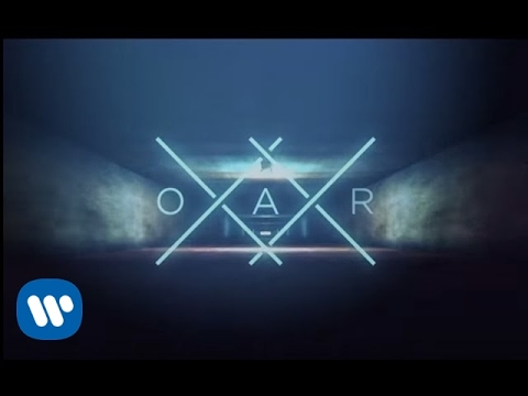 O.A.R. - I Go Through [Official Lyric Video]