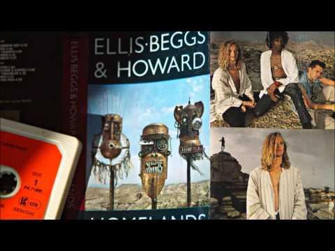 Ellis. Beggs & Howard Homelands (full album)