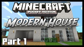 Minecraft Pocket Edition Tutorial - How To Build a Modern House - Part 1
