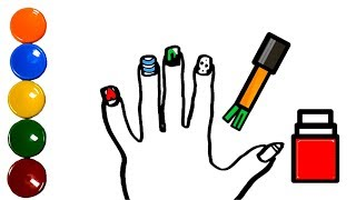 Nails Polish drawing and coloring Learn coolors and English for children and Toddlers song