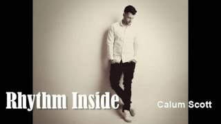 Calum Scott - Rhythm Inside (Audio)