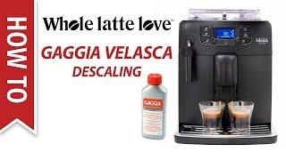How To Descale a Gaggia Velasc…