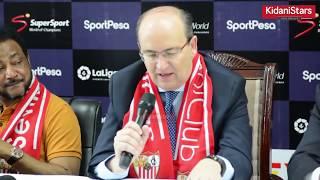 Rais wa Sevilla FC Aipongeza SportPesa Ujio wao Tanzania