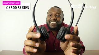 Plantronics CS500 series: Top 5 reasons you want these headsets (CS510, CS520, CS530, CS540)