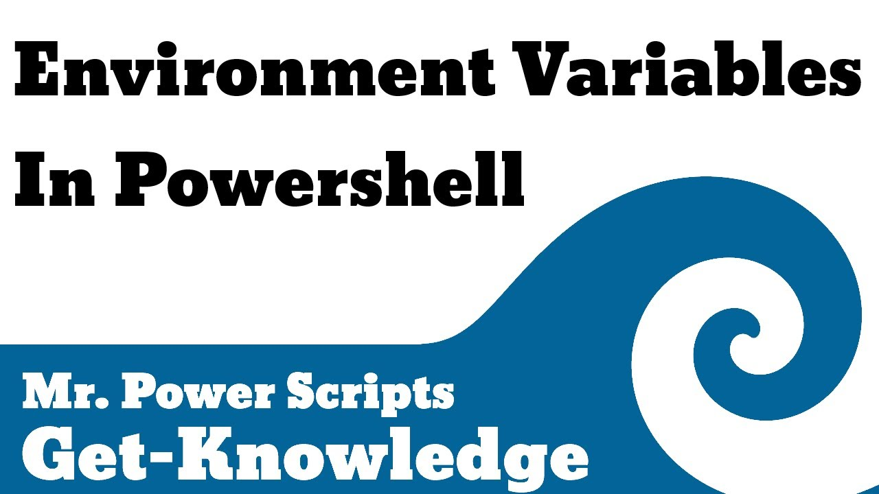 Environment Variables in Powershell