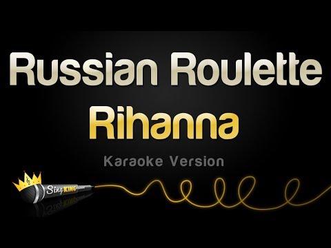 Rihanna - Russian Roulette Karaoke