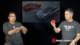 Model 3 Owners Club Show Episode 3