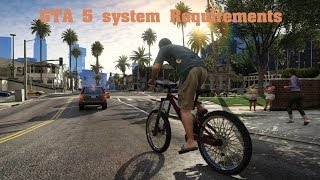 GTA 5 - PC, System Requirements. REVEALED!