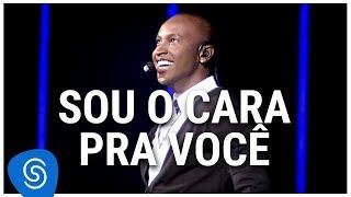 Baixar Thiaguinho - Sou O Cara Pra Você (DVD Ousadia e Alegria) [Vídeo Oficial]