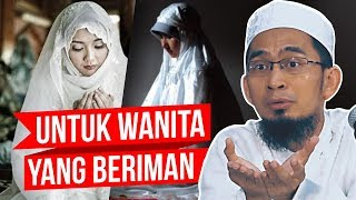 Download Perintah Jilbab untuk Wanita yang Merasa Punya Iman - Ustadz Adi Hidayat LC MA