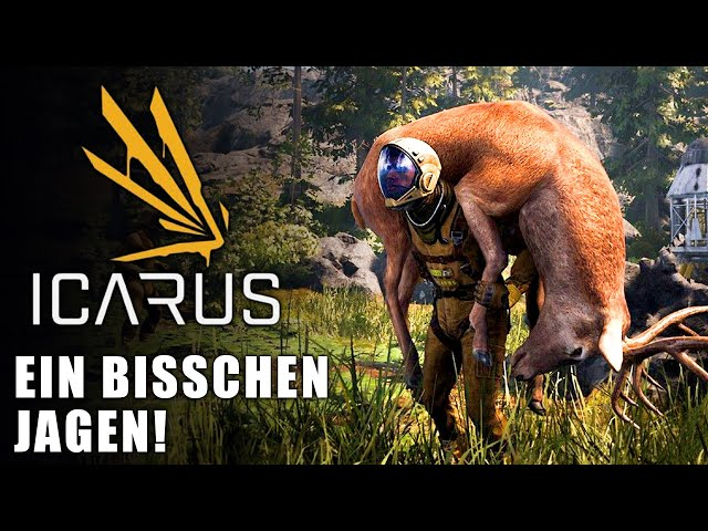 Icarus 🌿 Ein bisschen jagen #03 [Lets Play   Gameplay Deutsch   Beta 3]