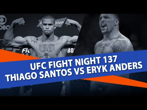 UFC Fight Night 137 Free Picks | Anders vs Santos Betting Preview