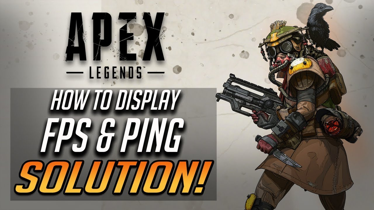 Apex Legends How to Show FPS and Ping [Tutorial]