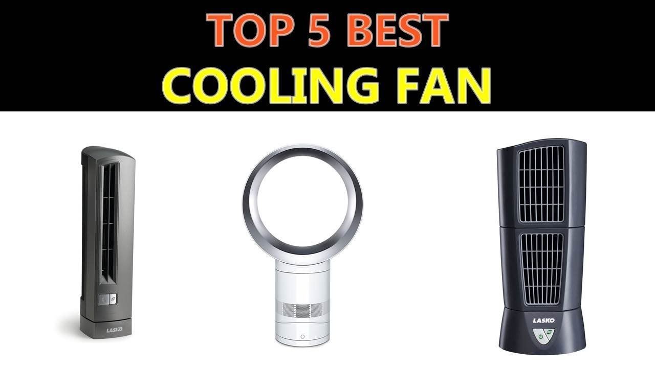 Best Cooling Fan 2018