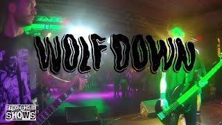 Wolf Down - Full set - HQ sound (Stronghold Shows @ Futur/Turnhout)