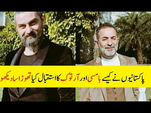 How Bamsi And Artuk Bey Welcomed  In Pakistan ???