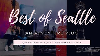 Best of Seattle, Washington | Pike Place Market, Museum of Pop Culture, The Great Wheel