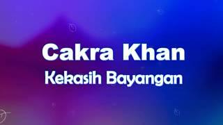 Cakra Khan - Kekasih Bayangan KARAOKE TANPA VOKAL