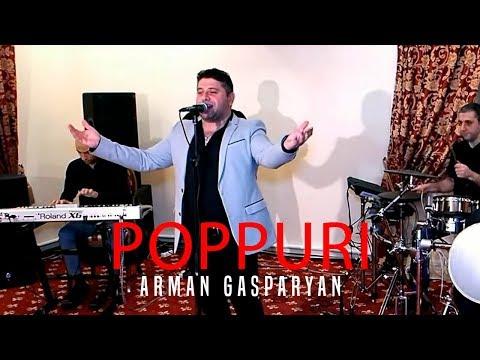 Arman Gasparyan - Poppuri // 2019