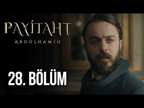 Payitaht Abdülhamid 28. Bölüm (HD)