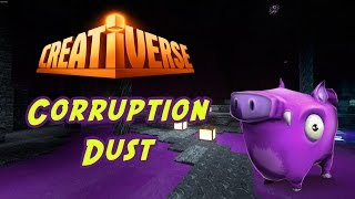Creativerse - Corruption Dust