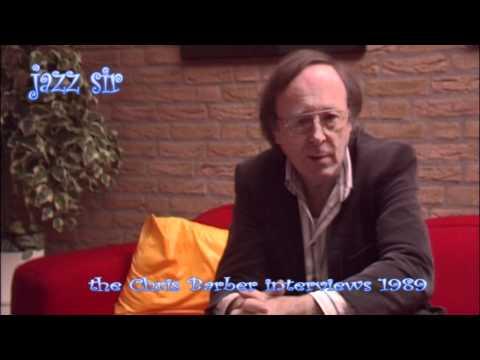 Jazz Sir - the great Chris Barber interviews part 09