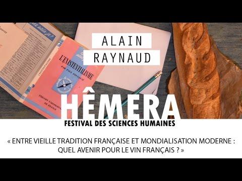 """Alain Raynaud : """"Entre tradition et mondialisation : quel avenir pour le vin français ?"""""""
