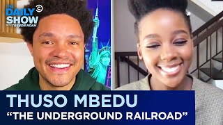 "Thuso Mbedu - ""The Underground Railroad"" & Breaking Into American TV 