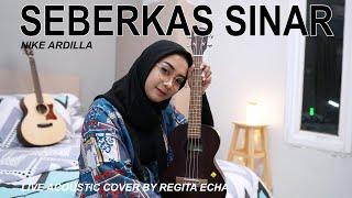 Download lagu SEBERKAS SINAR - NIKE ARDILLA ( LIVE ACOUSTIC COVER BY REGITA ECHA )