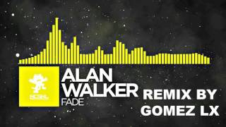 ALAN WALKER - FADE REMIX BY GOMEZ LX thumbnail