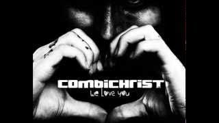 COMBICHRIST - We Were Made To Love You