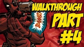 Deadpool Walkthrough Part 4 Let